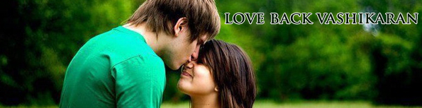 Love back vashikaran
